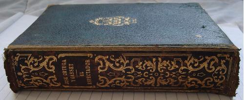 libro de colección - el espectador - josé ortega y gasset