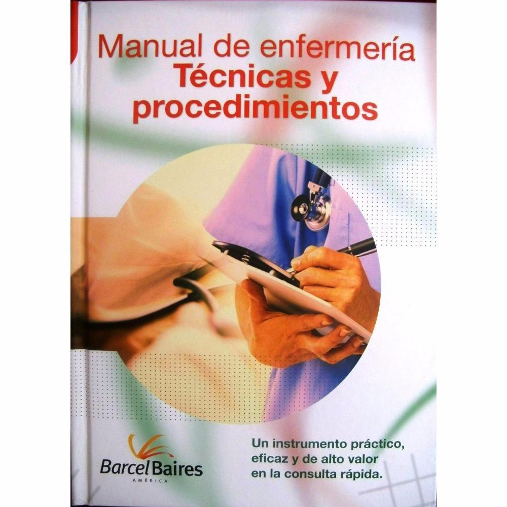 Libro De Enfermeria Tecnicas Y Procedimientos + Cd - U$S