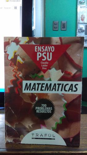 libro de ensayo psu de matemática mas 700 problemas resuelto