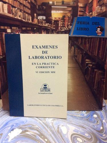 libro de exámenes de laboratorio en la práctica corriente