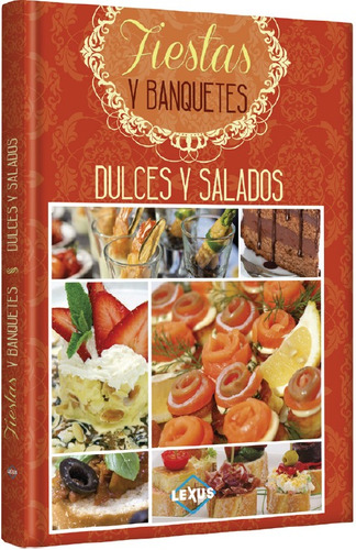 libro de fiestas y banquetes dulces y salados