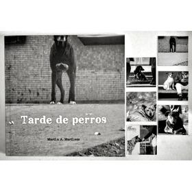 Libro De Fotografía De Autor Tarde De Perros - Promo Imanes