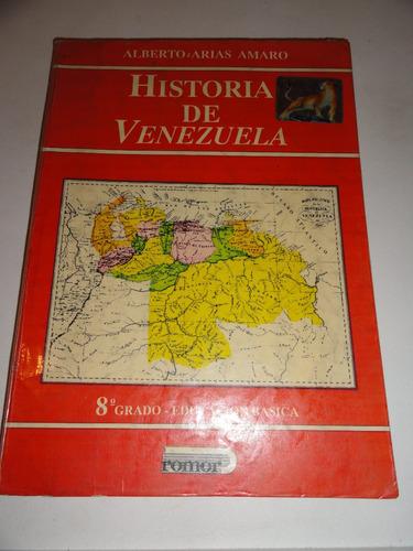 libro de historia de venezuela 8vo grado - editorial romor