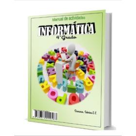 Libro De Informatica 4°grado - Linea Premium