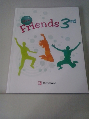 libro de ingles new friends 3er año richmond