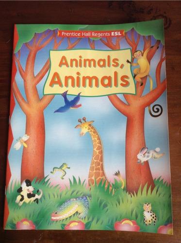 libro de inglés p/niños  animals, animals  prentice hall r.