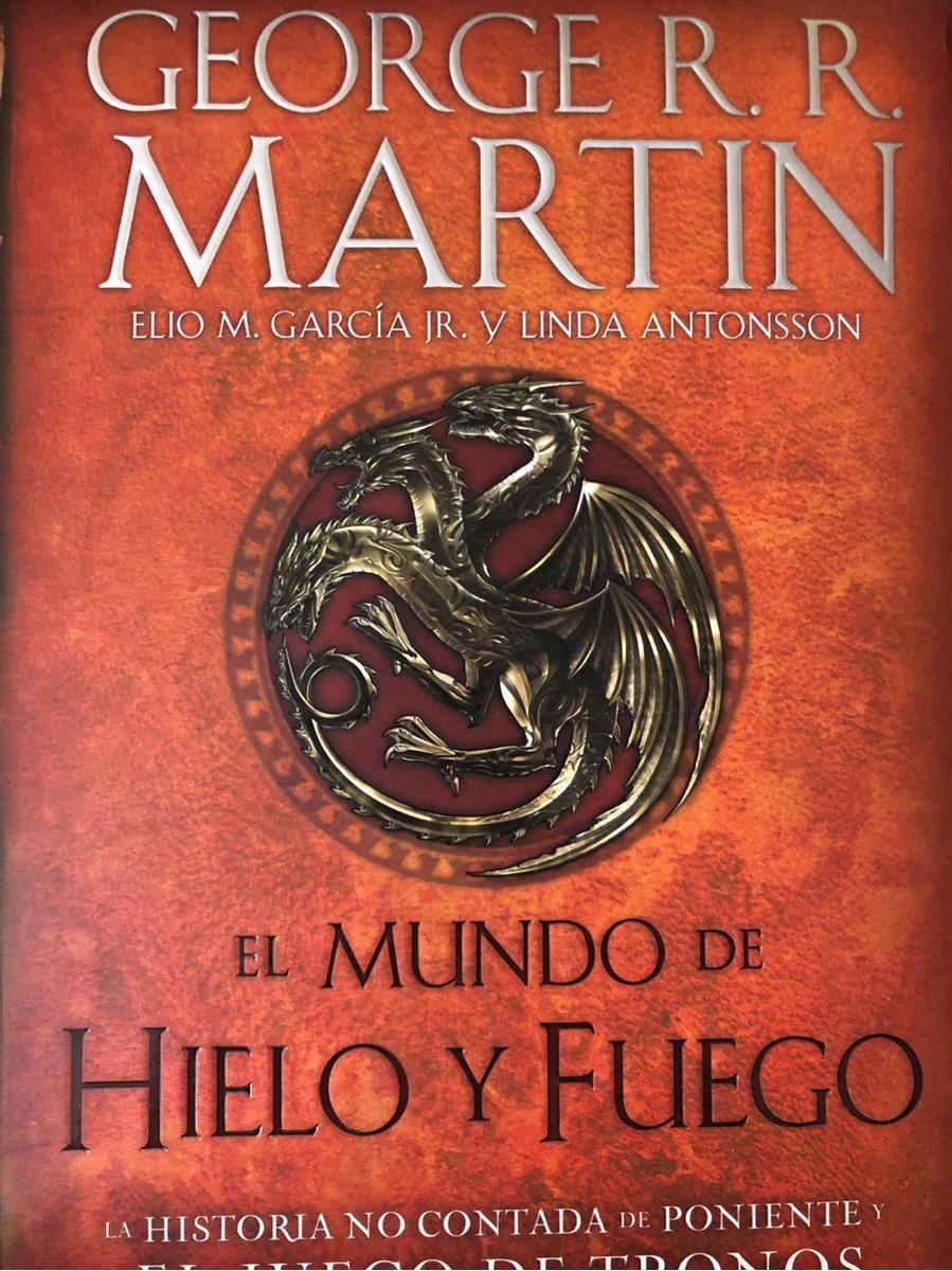 libro de juegos de tronos el mundo de hielo y fuego ...