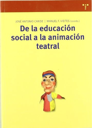 libro de la educacion social a la animacion te - nuevo