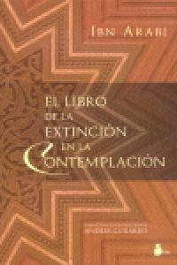 libro de la extincion en la contemplacion, el (2007); ibn a