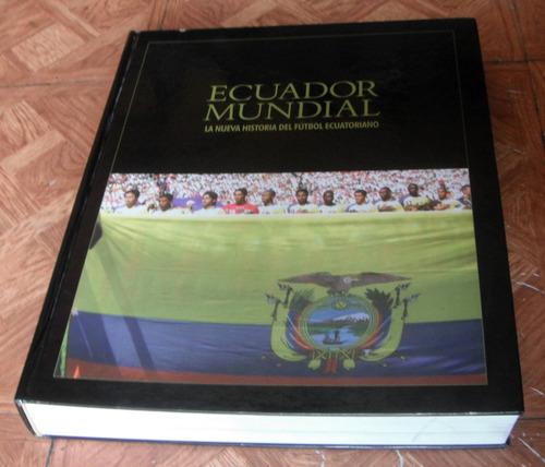 libro de la  f. e. f. ecuador mundial 2002 - 2006