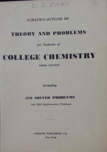 libro de la serie schaum 's outlines college chemistry