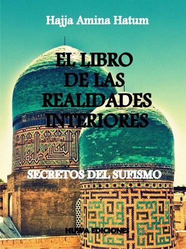 libro de las realidades interiores - sufismo - cuentos