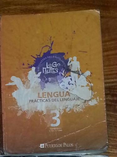 libro de lengua de 3 logonautas editorial puerto de palos