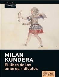 libro de los amores ridículos / milan kundera (envíos)