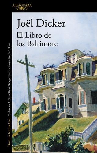 libro de los baltimore / joel dicker (envíos)