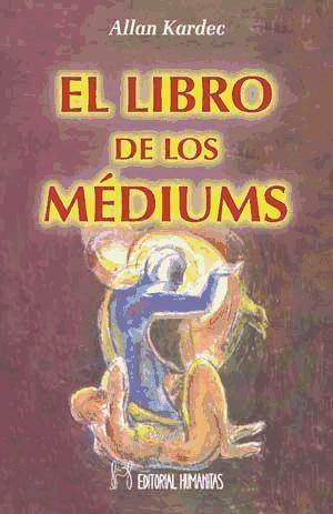 libro de los mediums, el(libro ciencias ocultas)