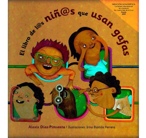 libro de l@s niñ@s que usan gafas, diaz pimienta, dipon