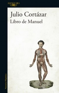 libro de manuel - julio cortazar - alfaguara
