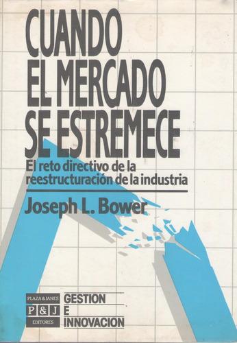 libro de marketing : reestructuración de empresas - bower