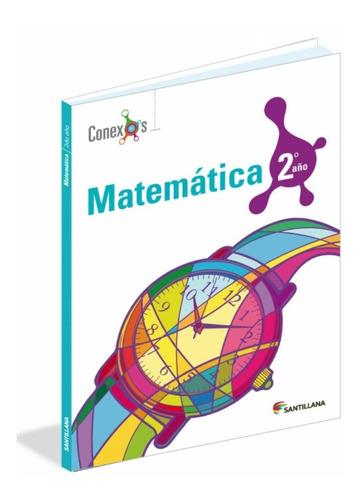 libro de matematica conexo 2do año editorial santillana