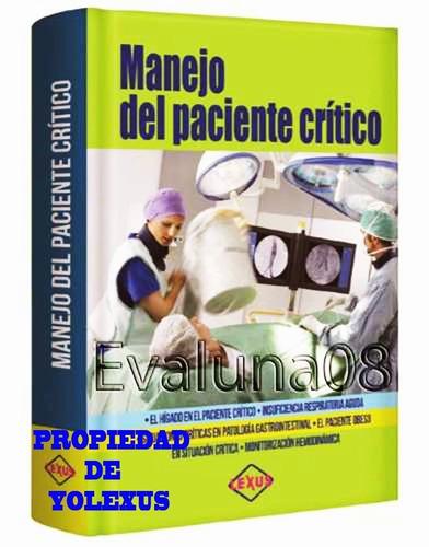 libro de  medicina manejo del paciente crítico-original