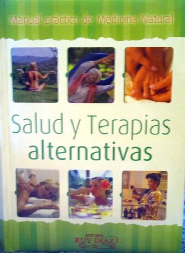 libro de medicina natural salud y terapias alternativas diaz