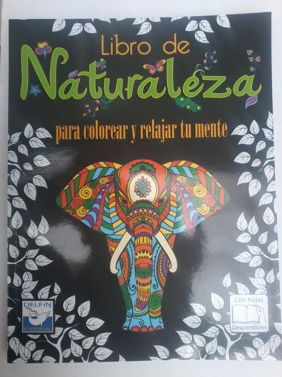 Libro De Naturaleza Mandalas Para Colorear. - $ 70.00 en Mercado Libre