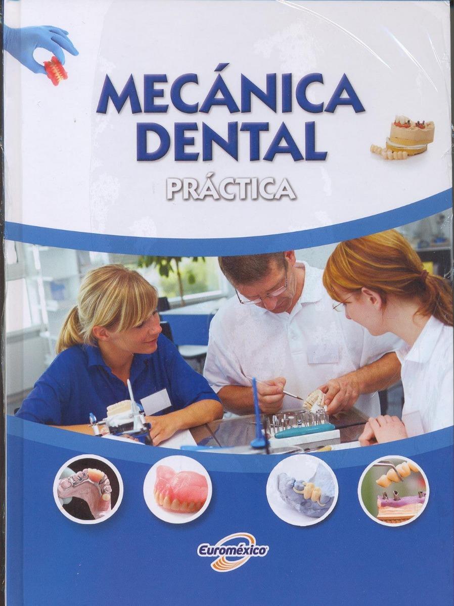 Libro De Odontología Mecánica Dental Práctica 2 Vol. - $ 990.00 en ...