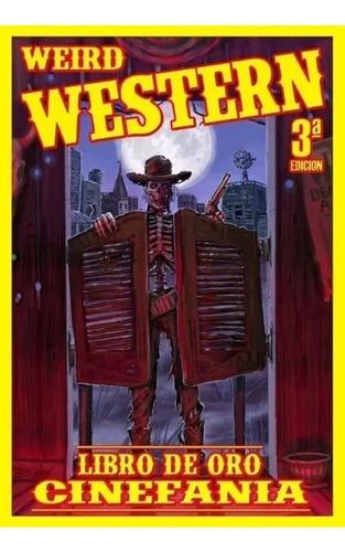 libro de oro cinefania weird western (3era edición)
