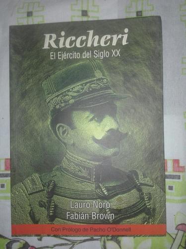libro de pablo riccheri  el ejército del siglo xx