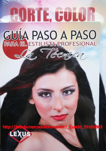 libro de peluqueria profesional corte color y peinados lexus