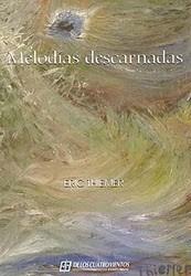 libro de poesía /// melodías descarnadas