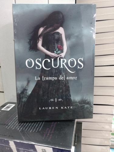libro de regalo + 6 libros saga oscuros lauren kate