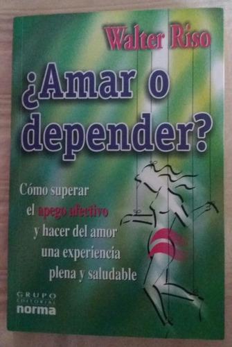 libro de walter riso amar o depender
