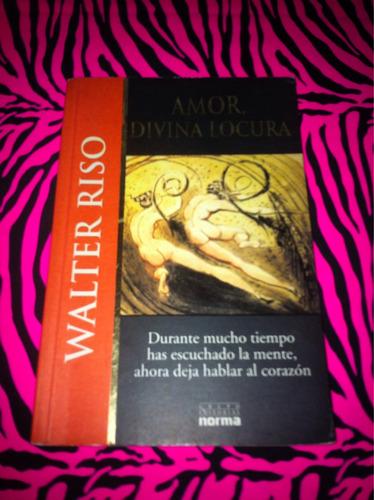 libro de walter riso- amor divina locura