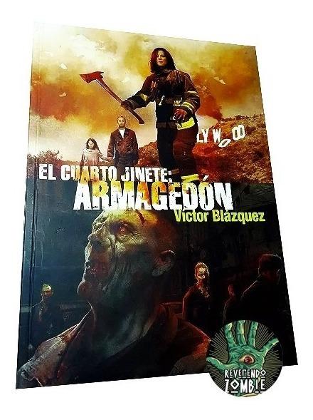 Libro De Zombis El Cuarto Jinete. Armagedon Victor Blazquez