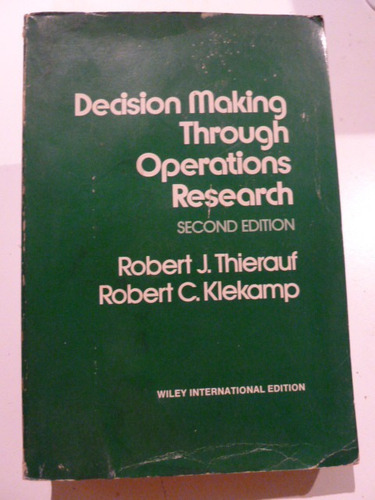 libro decision making through operations research. thierauf