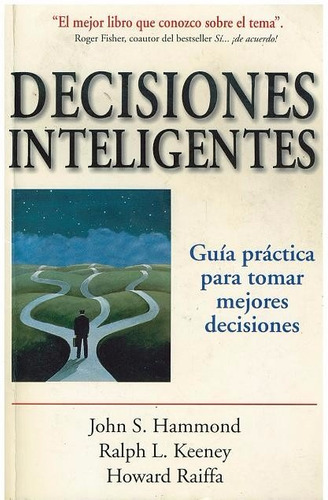 libro, decisiones inteligentes de hammond, keeney y raiffa.