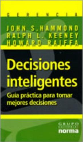 libro, decisiones inteligentes; guía práctica para decidir.