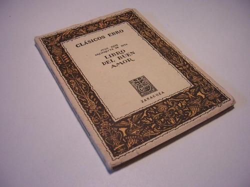 libro del buen amor juan ruiz arcipreste hita clásicos ebro