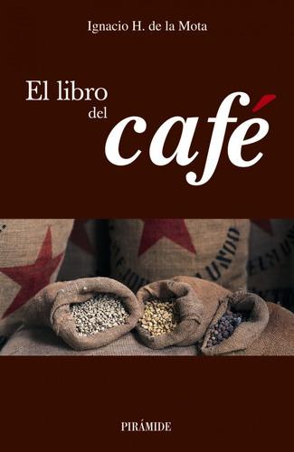 libro del cafe el de mota oreja ignacio h de la