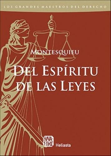 libro, del espiritu de las leyes de montesquieu.