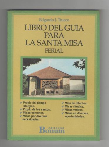 libro del guía para la santa misa, edgardo trucco.