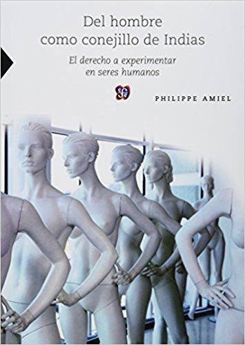 libro del hombre como conejillo de indias *cj