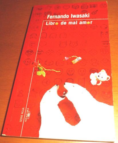 libro del mal amor. fernando iwasaki.