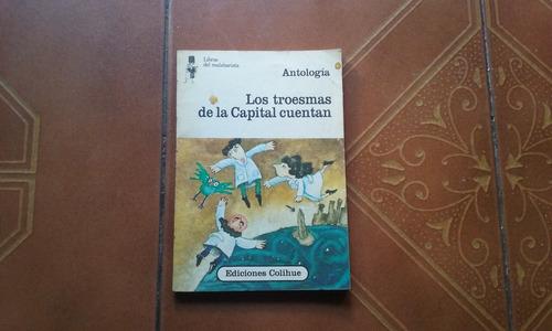 libro del malabarista los troesmas de la capital cuentan