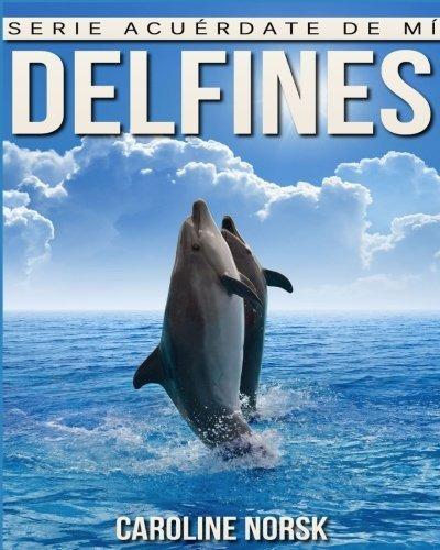 libro : delfines: libro de imagenes asombrosas y datos cu...