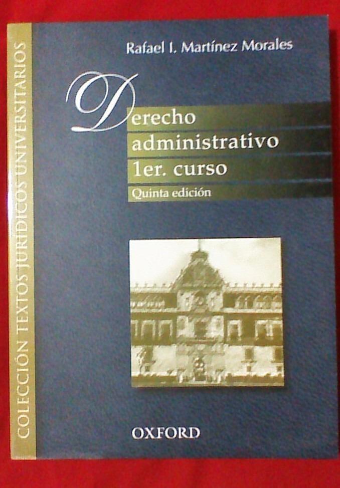 Libro. Derecho Administrativo Primer Curso. Martinez Morales - $ 290.00 En Mercado Libre @tataya.com.mx