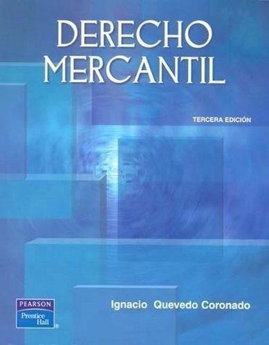 libro: derecho mercantil - ignacio quevedo coronado - pdf