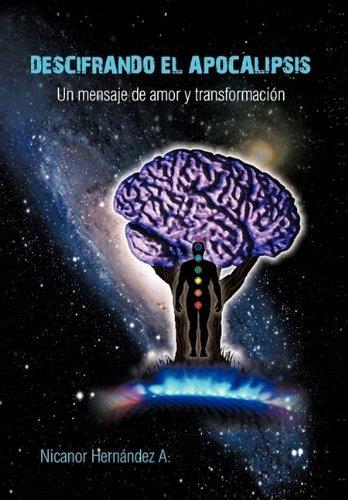 libro descifrando el apocalipsis: un mensaje de amor y trans